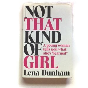 4 for $25 🌎 Not That Kind Of Girl Hardcover Book